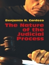 The Nature of the Judicial Process (eBook)